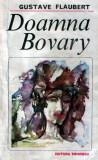 Gustave Flaubert : Doamna Bovary + Salammbo