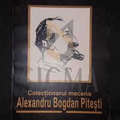 OPREA PETRE - COLECTIONARUL MECENA ALEXANDRU BOGDAN PITESTI, 1999, Bucuresti - Carte Arhitectura