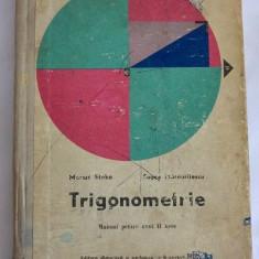 Trigonometrie, MANUAL PENTRU anul II licee, 1975 - Manual scolar didactica si pedagogica, Clasa 6, Didactica si Pedagogica, Matematica