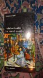 Intelectualii in evul mediu 203pag/an 194- Jacques le Goff