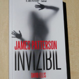 James Patterson - Invizibil ( thirller)- 390 pag.; Ed. RAO