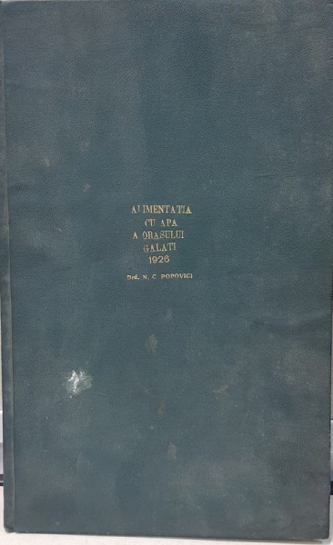 ALIMENTATIA CU APA A ORASULUI GALATI - N. C. POPOVICI 1926 foto mare