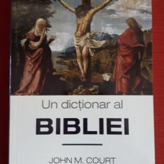 Un dictionar al Bibliei - John M.Court