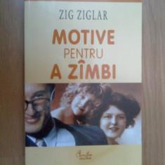 Z1 Motive Pentru A Zambi - Zig Ziglar - Carte dezvoltare personala