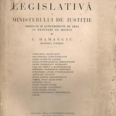 DIN OPERA LEGISLATIVA A MINISTERULUI DE JUSTITIE - C. HAMANGIU - 1932