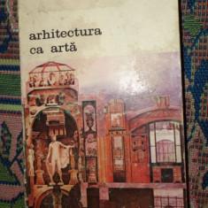 Arhitectura ca arta an 1987/423pagini