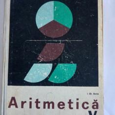 Aritmetica, MANUAL PENTRU CLASA V-A, 1973 - Manual scolar didactica si pedagogica, Clasa 6, Didactica si Pedagogica, Matematica