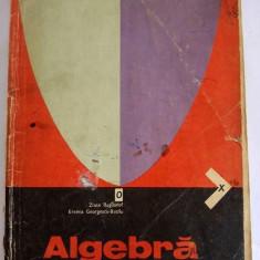 Algebra, MANUAL PENTRU anul II de liceu, 1976 - Manual scolar didactica si pedagogica, Clasa 6, Didactica si Pedagogica, Matematica