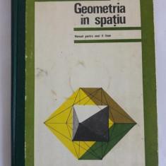 Geometria in spatiu, MANUAL PENTRU anul II licee, 1977 - Manual scolar didactica si pedagogica, Clasa 6, Didactica si Pedagogica, Matematica