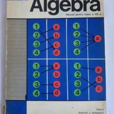 Algebra, MANUAL PENTRU CLASA VIII-A, 1976 - Manual scolar didactica si pedagogica, Clasa 6, Didactica si Pedagogica, Matematica