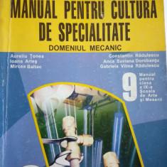 Manual pentru cultura de specialitate Domeniul mecanic CLS 9 - Manual scolar Aramis, Clasa 9, Alte materii