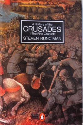 A HISTORY OF THE CRUSADES, VOL. I, THE FIRST CRUSADE STEVEN RUNCIMAN by STEVEN RUNCIMAN , 1991 foto