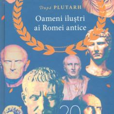 Oameni ilustri ai Romei antice | Plutarh