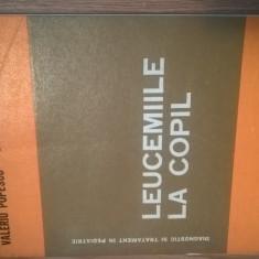 Leucemiile la copil - Valeriu Popescu; Dimitrie Dragomir (Edit. Medicala, 1984)