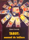 EILEEN CONNOLLY  - TAROT, MANUAL DE INITIERE