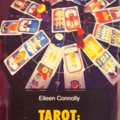 EILEEN CONNOLLY - TAROT, MANUAL DE INITIERE - Carti Predici
