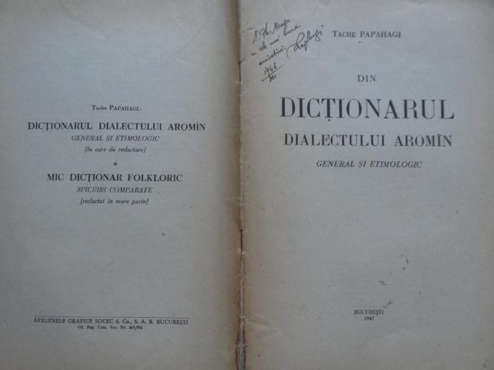 Tache Papahagi , Din dictionarul dialectului Aroman , editia