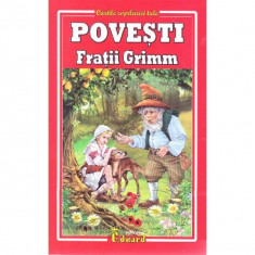 Povesti - Fratii Grimm   Fratii Grimm - Carte de povesti