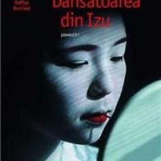 Dansatoarea Din Izu   Yasunari Kawabata