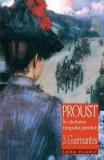 In cautarea timpului pierdut vol. 3 - Guermantes | Marcel Proust, leda