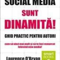 Social Media sunt dinamita! | Laurence O Bryan