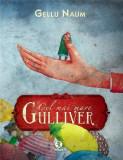 Cel mai mare Gulliver | Gellu Naum, art