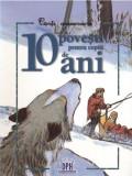 10 povesti pentru copiii de 10 ani |, Didactica Publishing House