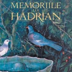 Memoriile lui Hadrian | Marguerite Yourcenar