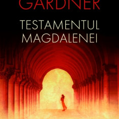 Testamentul Magdalenei | Laurence Gardner