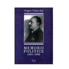 Memorii politice (1921-1938) | Grigore Trancu-Iasi