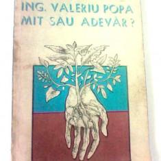 Ing. Valeriu Popa mit sau adevar? Dr. Octavian Popescu