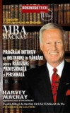Program intensiv de instruire in vanzari pentru realizare profesionala si personala | Harvey Mackay