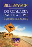 De cealalta parte a lumii. Calatorind prin Australia | Bill Bryson, polirom
