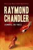 Somnul de veci   Raymond Chandler, nemira