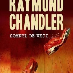 Somnul de veci | Raymond Chandler