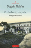 O Plimbare Prin Palat. Trilogia Cairoului 1 | Naghib Mahfuz, polirom