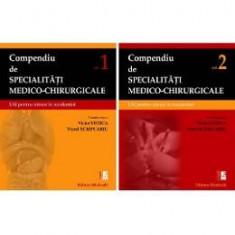 Compendiu de specialitati medico-chirurgicale - Vol.1+2 - Victor Stoica, Viorel Scripcariu
