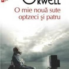 George orwell o mie noua sute si patru - Roman