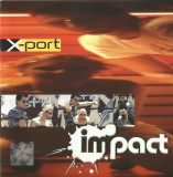 Impact – X-port (1 CD), mediapro music