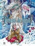 Povesti de iarna | Hans Christian Andersen, Barbu Stefanescu Delavrancea, litera