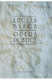 Opera poetica - Lucian Blaga, Lucian Blaga