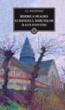 BPT - Biserica neagra. Echinoxul nebunilor si alte povestiri | A. E. Baconsky, curtea veche