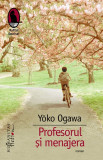 Profesorul si menajera | Yoko Ogawa, Humanitas Fiction