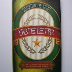 Ghid de bere ilustrat - berile lumii. Prezinta si descrie peste 200 beri