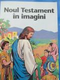 Noul Testament in imagini (benzi desenate)