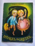 DD- Hansel si Gretel - Fratii Grimm/ ilustratii Adriana Mihailescu,  1975