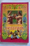 DD- CALATORIILE LUI GULLIVER DE JONATHAN SWIFT, EDITURA ION CREANGA, 1973, Jonathan Swift