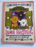 DD - Ion Vlasiu - LUMEA POVESTILOR , Ed Ion Creanga, 1978