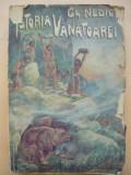 GH. NEDICI - ISTORIA VANATOAREI SI A DREPTULUI DE VANATOARE - 1940
