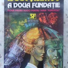 A Doua Fundatie - Isaac Asimov, 415268 - Carte SF